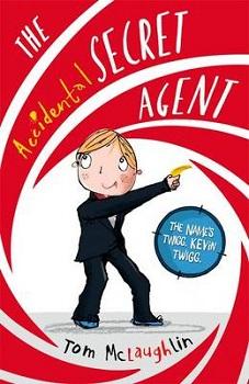 the accidental secret agent, tom mclaughlin, book review