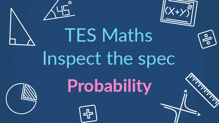 tes maths  inspect the spec