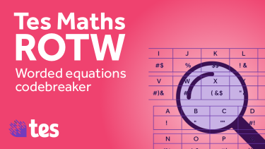 Maths resource of the week worded equations