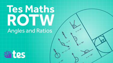 ROTW Math Angles and ratios