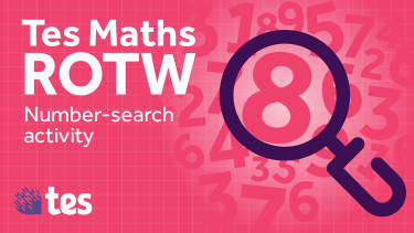 Tes Maths ROTW: Number-search activity