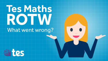 Tes Maths resource of the week is a collection of 90 common errors and misconceptions. Student must work out what went wrong to correct the problem.