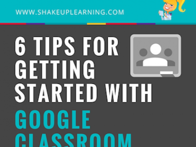 Shake Up Learning - Get Started with Google Classroom