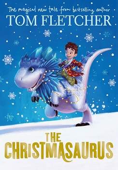 the christmasaurus, tom fletcher, mcfly, book review