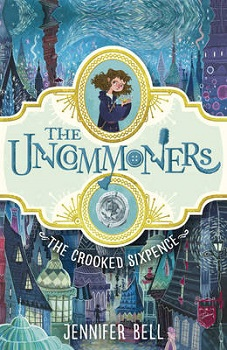 the uncommoners, the crooked sixpence, jennifer bell, book review
