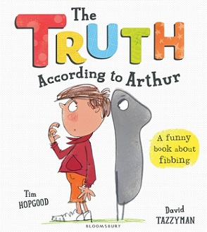 The Truth According to Arthur, Tim Hopgood, David Tazzyman, book review