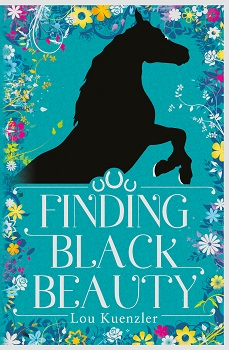 Finding Black Beauty, Lou Kuenzler, Anna Sewell, Scholastic, book review