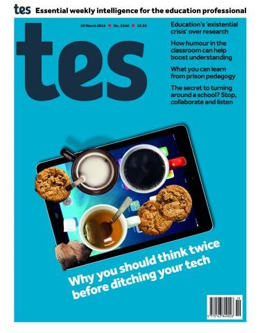 Tes issue 29 March 2019