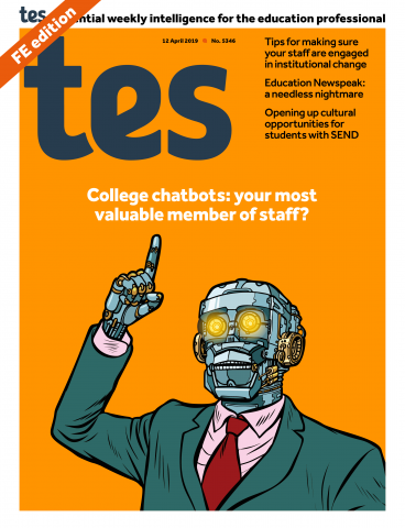 Tes FE issue 12 April 2019