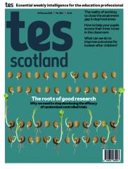Tes Scotland issue 15 February 2019