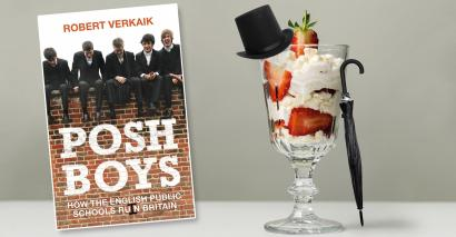 Posh Boys by Robert Verkaik is a call for the end of public schools