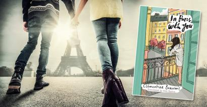 In Paris With You by Clementine Beauvais is a romantic tale about two childhood friends who meet again in their twenties