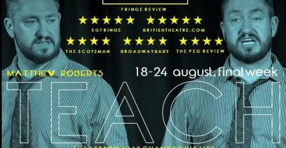 A teacher's one-man play, Teach, has laid bare the challenges of teaching at the Edinburgh Festival Fringe