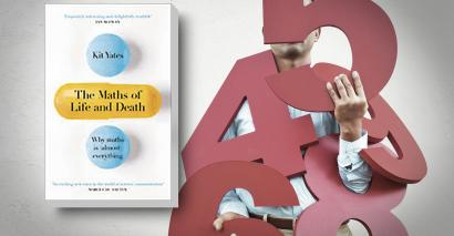 Book review: The Maths of Life and Death, by Kit Yates
